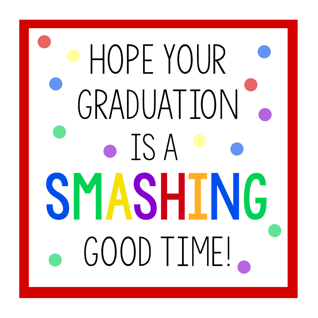 Smashing Good Time Graduation Gift Tag