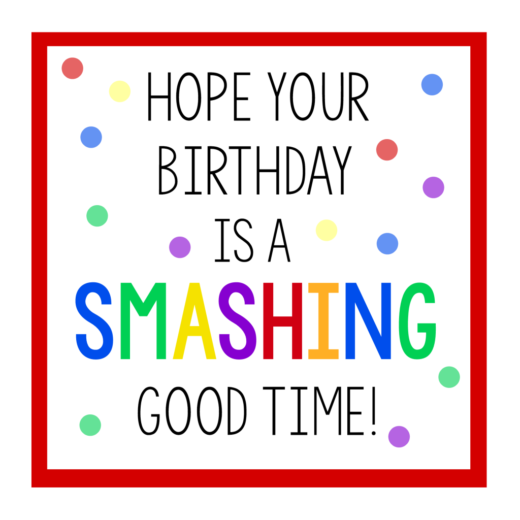 Smashing Good Birthday Gift Tag
