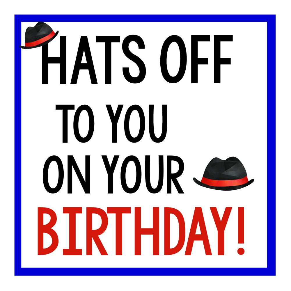 Hats Off Birthday Tag