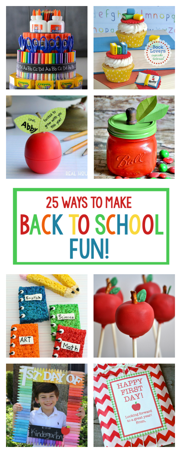 25 Fun Ideas for Back to School