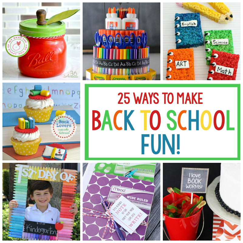 25 Ways to Make Back to School Fun
