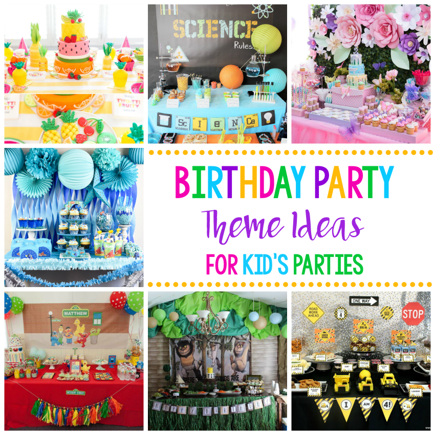 25 fun birthday party theme ideas fun squared