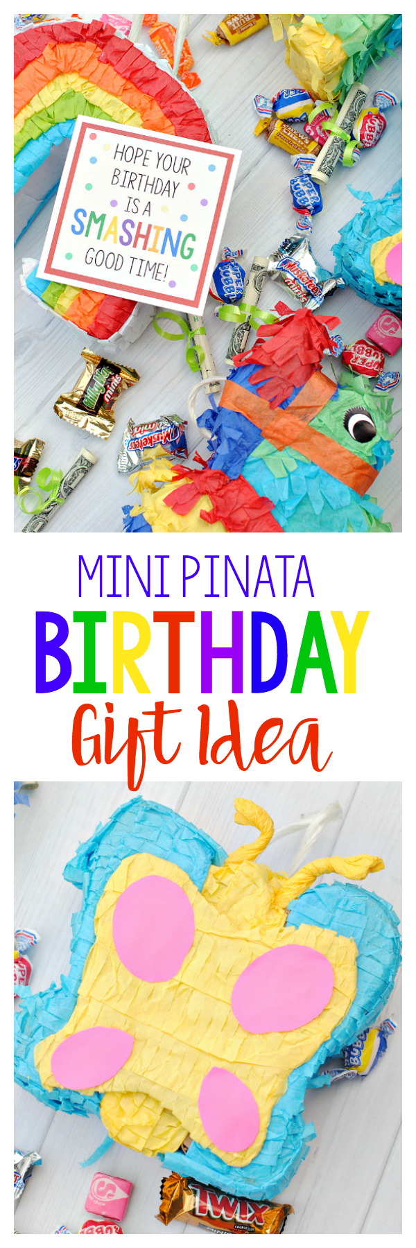 Cute birthday gift idea! Fill a mini piñata with candy and use this cute tag!
