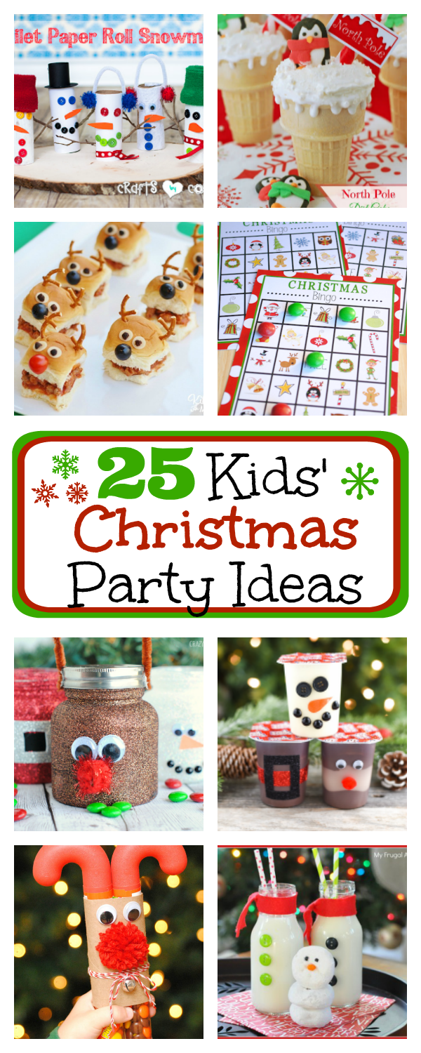 25 Fun Kids' Christmas Party Ideas