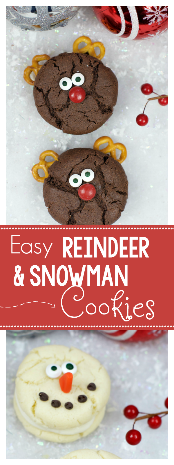 Easy Reindeer Cookies and Snowman Cookies for Christmas