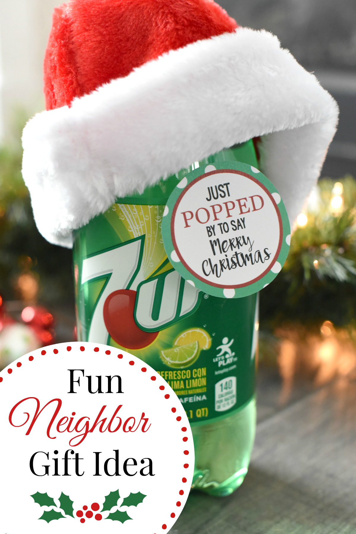 Just POPPED By to say Merry Christmas-A fun and simple Christmas Neighbor Gift Idea. All you need is a soda and a tag! #christmasgifts #christmasgiftideas #neighborgifts