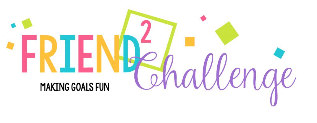 Friend 2 Challenge