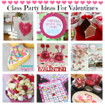 Class Party Ideas for Valentine's