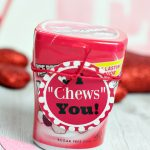 I Chews You Valentine