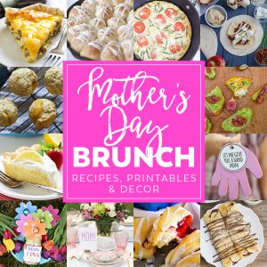 Ideas for Mother's Day Brunch