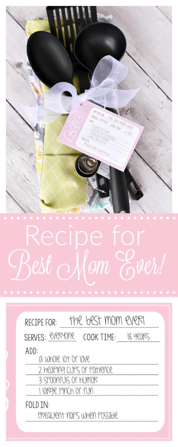 Cute Mother's Day Gift Idea-Recipe for the Best Mom Ever. This is a fun gift for mom, especially if she loves being in the kitchen. Easy Mother's Day gift that's as fun to give as to receive! #mothersday #mothersdaygift #giftideas #giftsformom