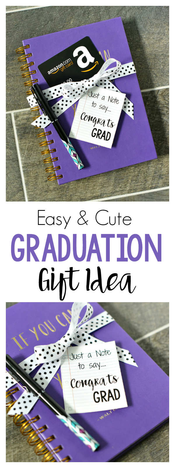 Just a Note to Say, Congrats Grad! Easy Graduation Gift Idea