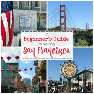 A Beginner's Guide to Visiting San Francisco