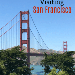 Tips for Visiting San Francisco