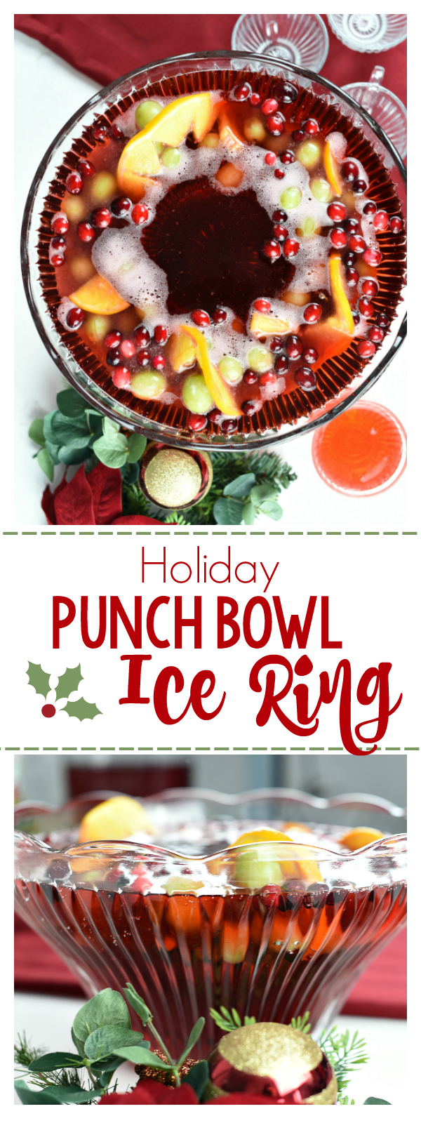 Punch Bowl Ice Ring-This Ice Ring Is Easy to Make and When You Add it to Your Holiday Punch Recipe it's PERFECT for Christmas, New Year's or any Holiday Parties