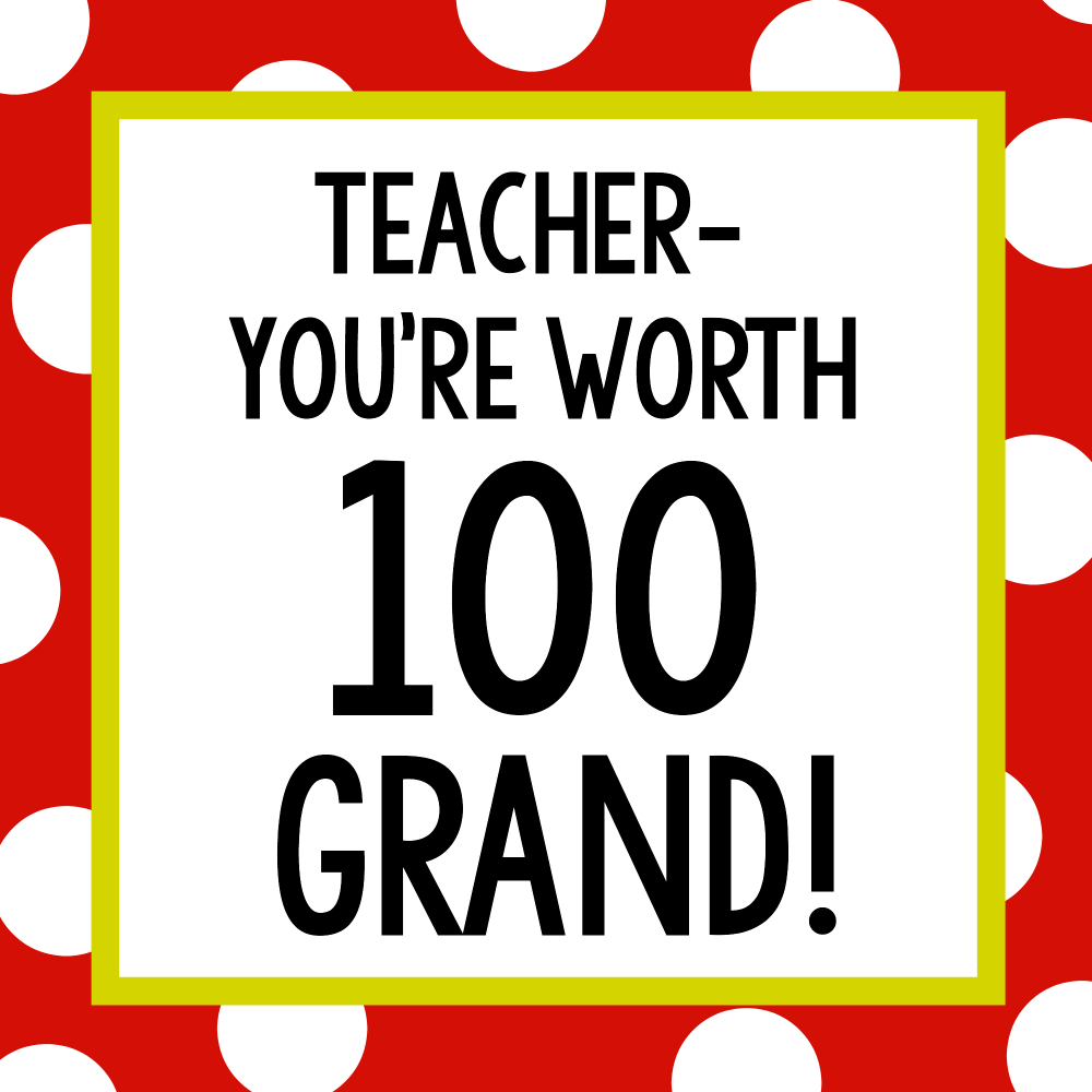 100 Grand Candy Bar Gift Tag