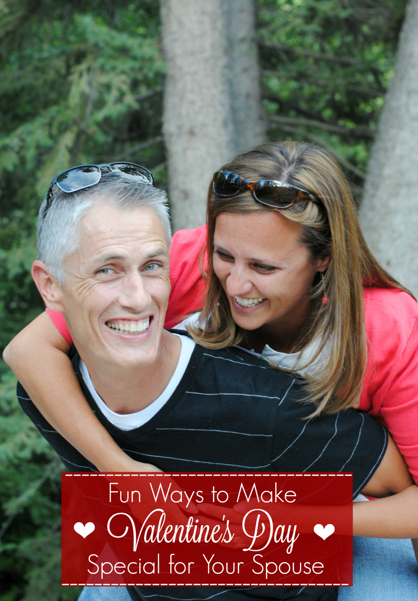 Fun Ways to Make Valentine's Day Special for Your Spouse