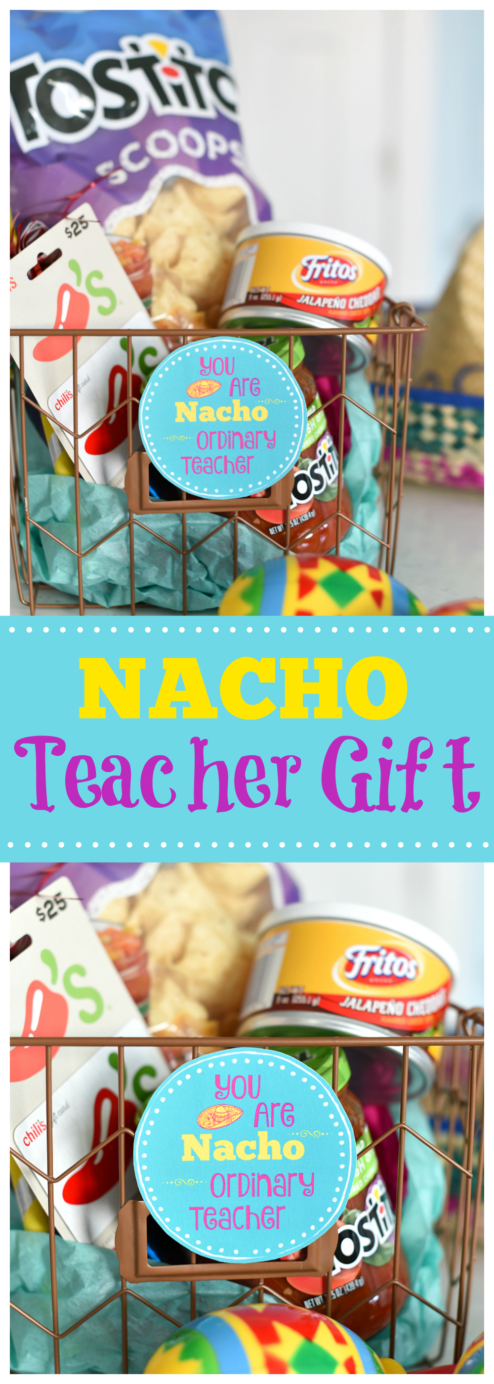 Punny Teacher Gifts-You are NACHO ordinary teacher. Such a cute and creative teacher gift that is easy to put together and something unique that your teacher will love! #teachergifts #teachergiftidea #teacherappreciation #teacherappreciationweek