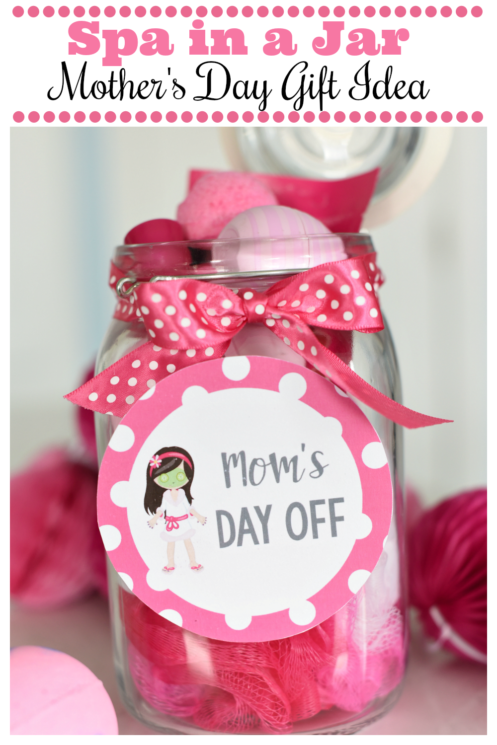 Fun Spa in a Jar Mother's Day Gift. Give mom everything she needs to relax this year for Mother's Day. A Spa in a Jar is the perfect way to celebrate mom this Mother's Day. #Mother'sday, #Mother'sDaygiftidea, #spainajar #mothersdaygifts
