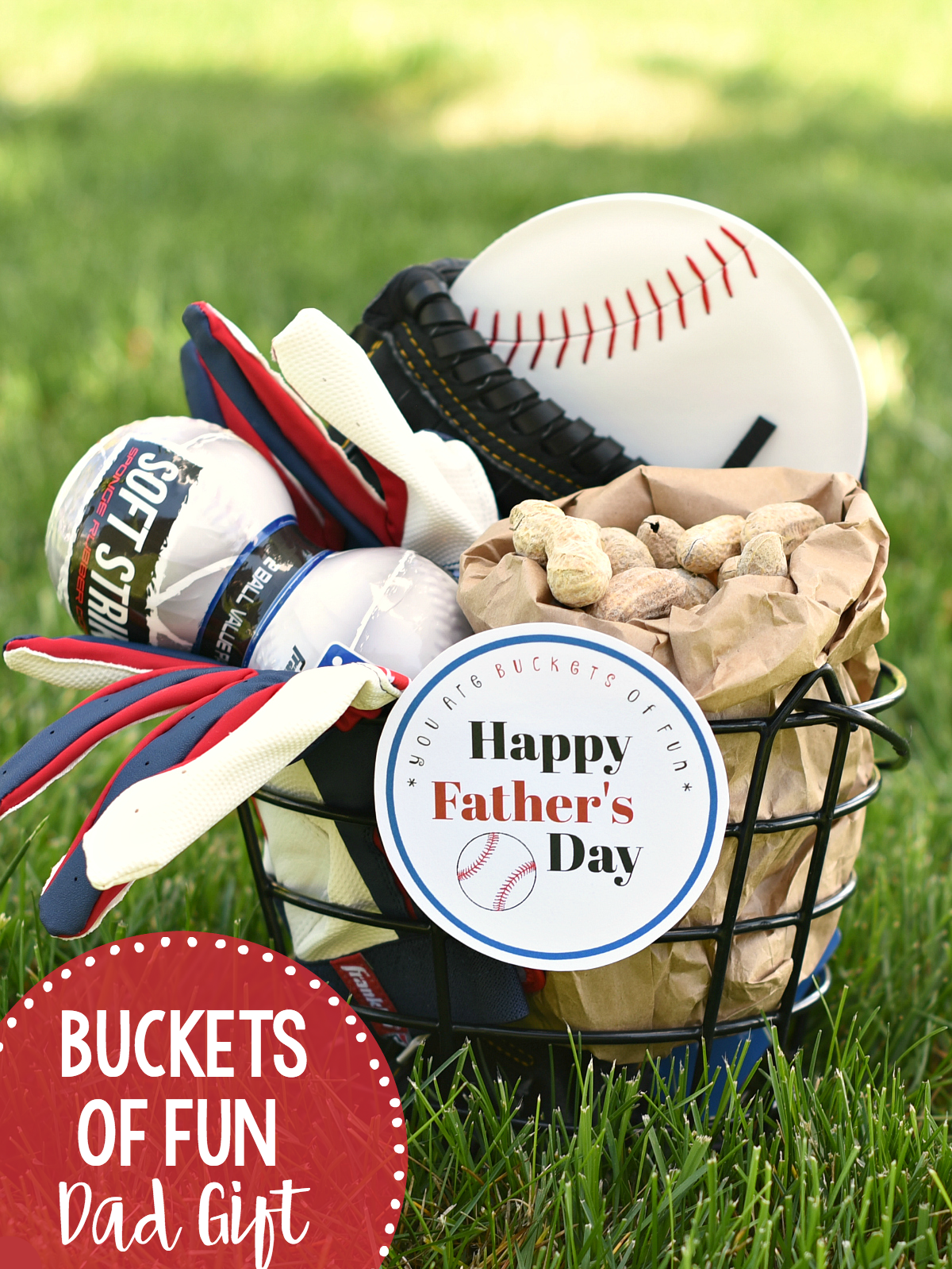 "Buckets of Fun Father's Day Gift Idea-Fill a bucket full of all the things YOUR Dad loves and add a cute ""You are Buckets of Fun"" gift tag. Like this baseball themed gift basket for dad. We have lots of other ideas too! #fathersday #giftsfordad #dad #fathersdayideas #fathersdaypresent #gifts"