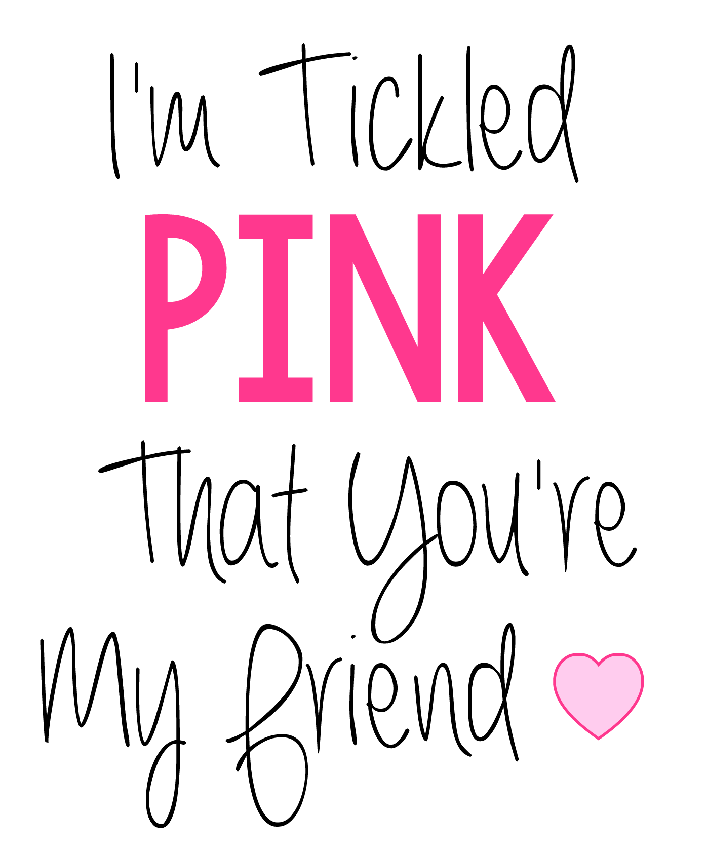 Tickled Pink Friend Gift Idea
