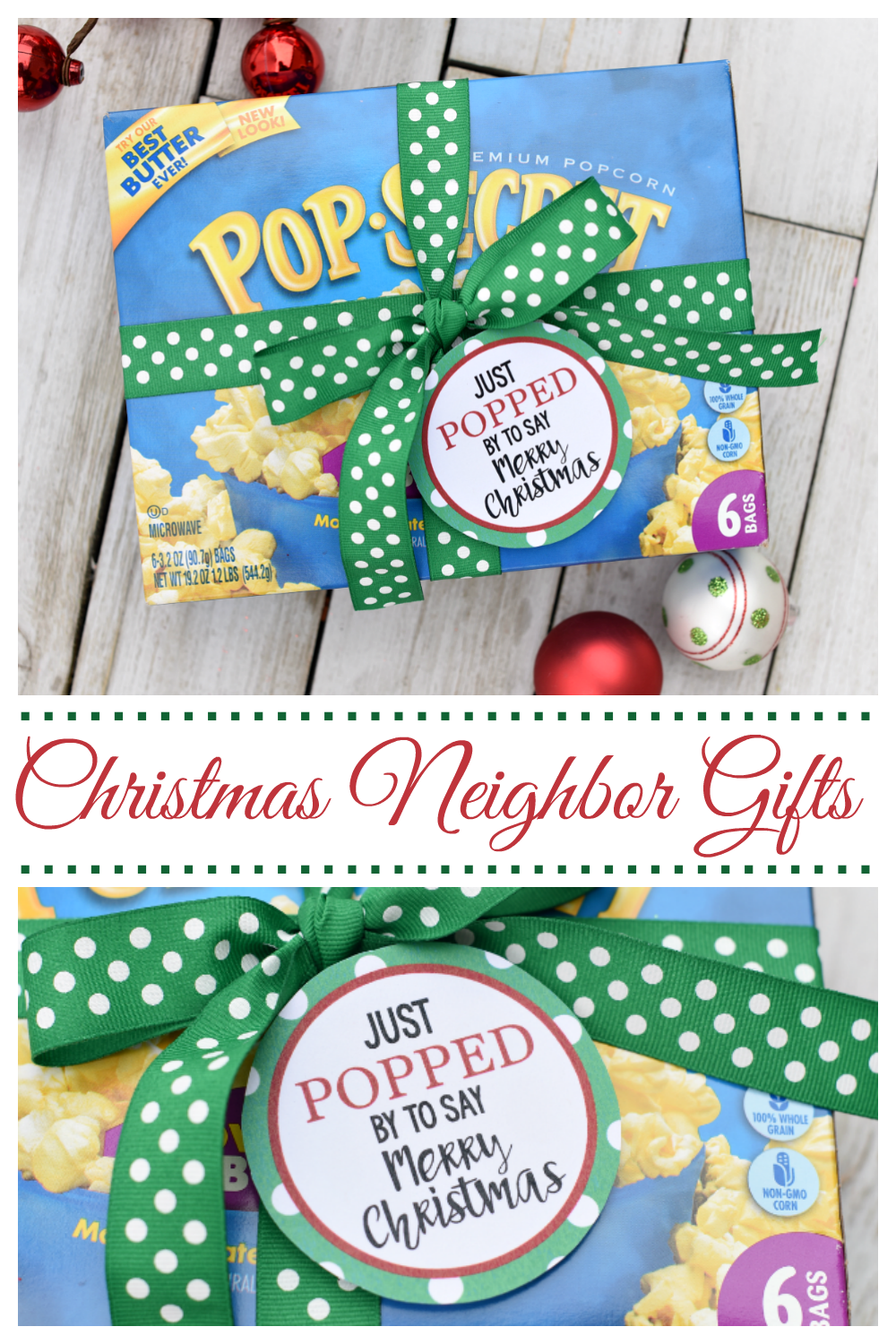 Just POPPED by to say Merry Christmas! This cute neighbor gift is fun to give and something they will love to receive as well. #neighborgifts #christmas