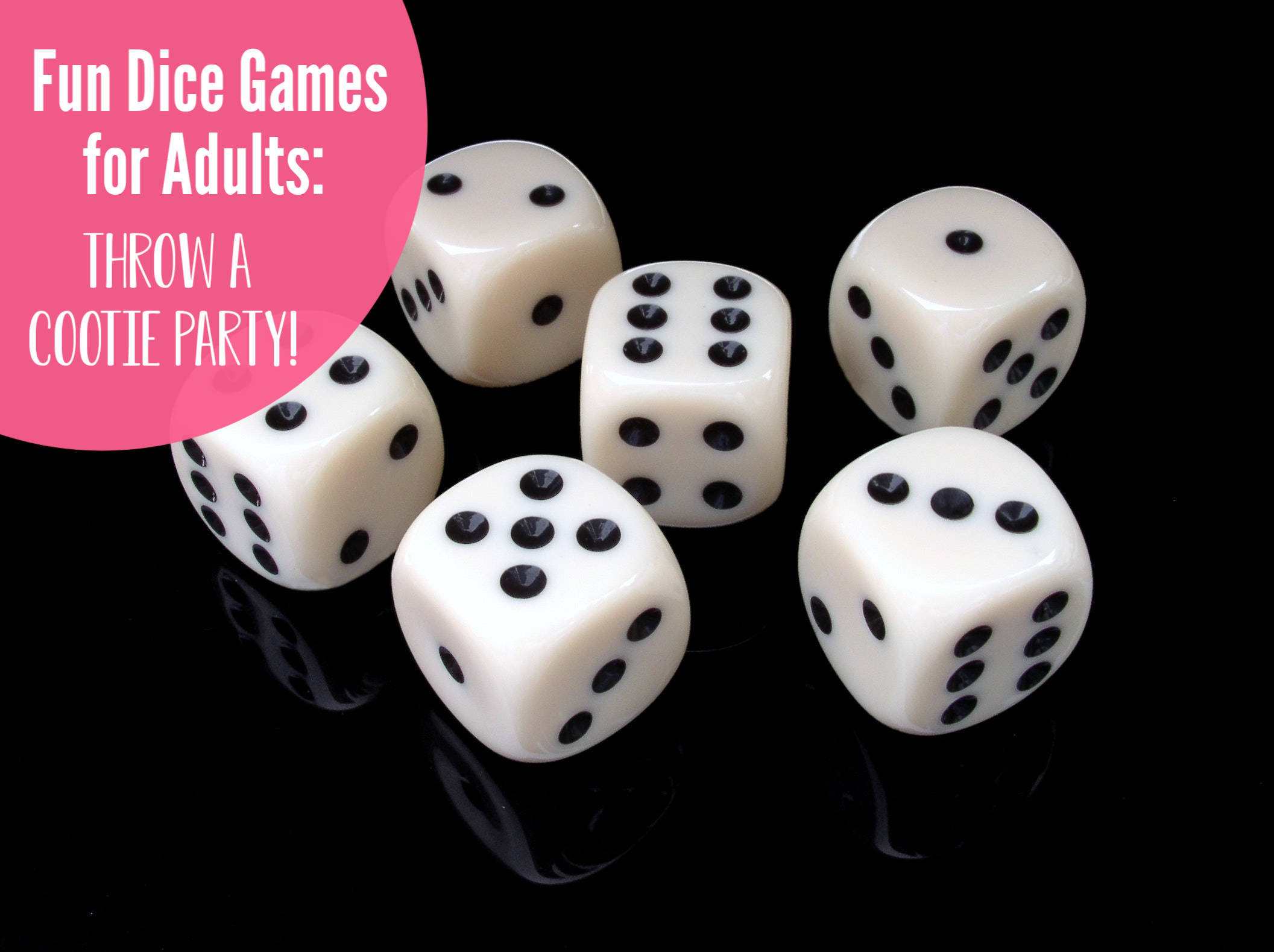 Fun Dice Games for Adults: Cootie Party