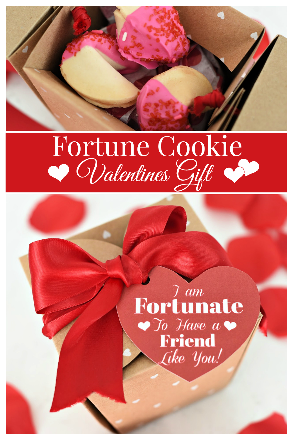 This cute fortune cookie Valentine's Day gift is the perfect way to say Happy Valentine's Day! This simple Valentine's Day gift is fun and quick to put together. #Valentinesday #valentinesdaygifts #funvalentinesgifts #happyvalentinesday
